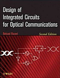 Design of Integrated Circuits for Optical Communications (Hardcover, 2, Secondtion)