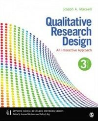 Qualitative research design : an interactive approach 3rd ed