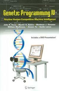 Genetic programming IV : routine human-competitive machine intelligence