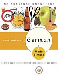 German Made Simple: Learn to Speak and Understand German Quickly and Easily (Paperback)