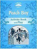 Classic Tales Second Edition: Level 1: Peach Boy Activity Book & Play (Paperback, 2 Revised edition)