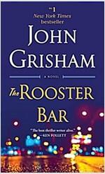 The Rooster Bar: A Novel (Mass Market Paperback)