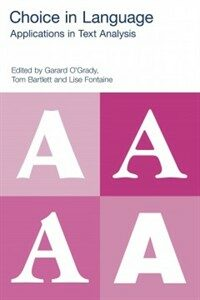 Choice in language : applications in text analysis