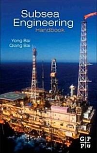 Subsea Engineering Handbook (Hardcover)