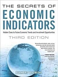 [중고] The Secrets of Economic Indicators: Hidden Clues to Future Economic Trends and Investment Opportunities (Paperback, 3, Revised)