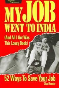My job went to India : and all I got was this lousy book