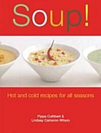 Soup! (Paperback)