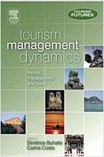 Tourism Management Dynamics (Hardcover)