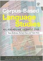 Corpus-Based Language Studies : An Advanced Resource Book (Paperback)