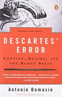 Descartes' error : emotion, reason, and the human brain