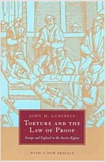Torture and the Law of Proof: Europe and England in the Ancien Regime (Paperback)