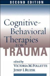 Cognitive-behavioral therapies for trauma 2nd ed