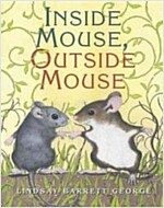 Inside Mouse, Outside Mouse (Paperback)