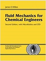 Fluid Mechanics for Chemical Engineers with Microfluidics and Cfd (Hardcover, 2)