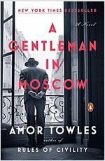 A Gentleman in Moscow: A Novel (Paperback, International Edition)