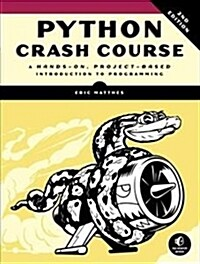 Python Crash Course, 2nd Edition: A Hands-On, Project-Based Introduction to Programming (Paperback)