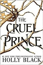 The Cruel Prince (The Folk of the Air) (Paperback)