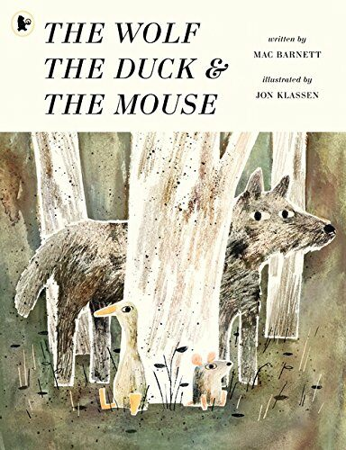 The Wolf, the Duck and the Mouse (Paperback)