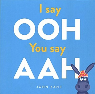 I say Ooh You say Aah (Paperback)