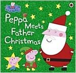 Peppa Pig: Peppa Meets Father Christmas (Paperback)