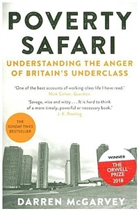 Poverty Safari : Understanding the Anger of Britain's Underclass (Paperback)