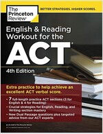 English and Reading Workout for the Act, 4th Edition: Extra Practice for an Excellent Score (Paperback)