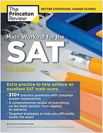 Math Workout for the Sat, 5th Edition: Extra Practice for an Excellent Score (Paperback)