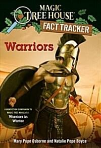 Magic Tree House Fact Tracker #40 : Warriors (Paperback)