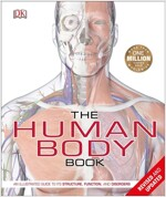 The Human Body Book: An Illustrated Guide to Its Structure, Function, and Disorders (Hardcover)