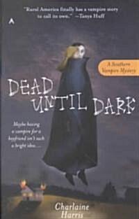 Dead Until Dark (Mass Market Paperback)