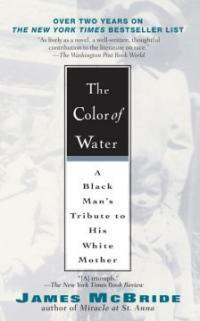 The Color of Water: A Black Man's Tribute to His White Mother (Paperback, 10, Anniversary)