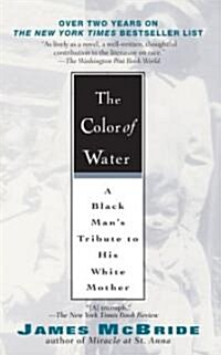 The Color of Water: A Black Mans Tribute to His White Mother (Paperback, 10, Anniversary)