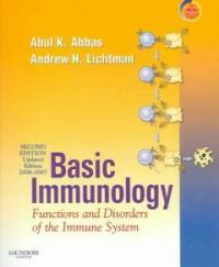 Basic immunology : functions and disorders of the immune system 2nd ed., updated ed. 2006-2007