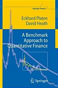 A Benchmark Approach to Quantitative Finance (Hardcover)
