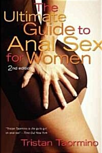 The Ultimate Guide to Anal Sex for Women (Paperback, Revised)