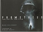 Prometheus : The Art of the Film (Hardcover)