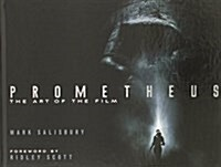 Prometheus: The Art of the Film (Hardcover)