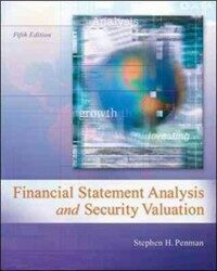 Financial statement analysis and security valuation 5th ed