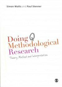 Doing Q methodological research : theory, method and interpretation