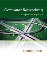 Computer networking : a top-down approach 6th ed