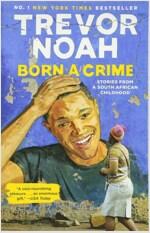 Born a Crime (Paperback)