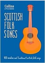 Scottish Folk Songs : 100 Modern and Traditional Scottish Folk Songs (Paperback)