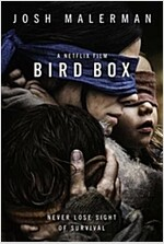 Bird Box : The Bestselling Psychological Thriller, Now a Major Film (Paperback, Film tie-in edition)