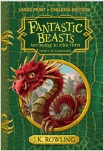 Fantastic Beasts and Where to Find Them : Large Print Dyslexia Edition (Hardcover)
