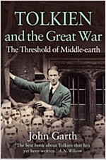 Tolkien and the Great War : The Threshold of Middle-Earth (Paperback)