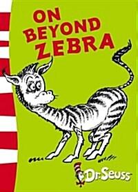 On Beyond Zebra : Yellow Back Book (Paperback, Rebranded edition)