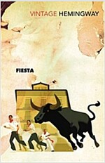 Fiesta : The Sun Also Rises (Paperback)