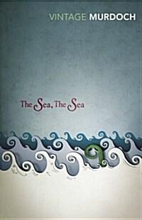 The Sea, The Sea : Vintage Classics Murdoch Series (Paperback)
