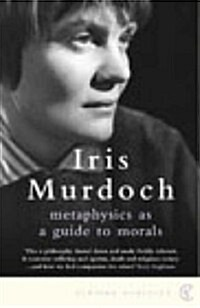 Metaphysics as a Guide to Morals (Paperback)