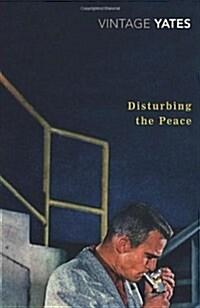 Disturbing the Peace (Paperback)